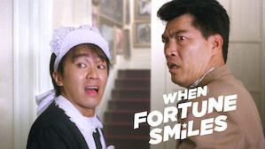 When Fortune Smiles